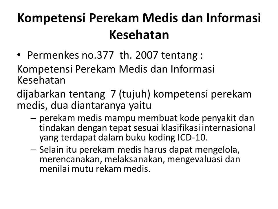 Kompetensi Perekam Medis dan Informasi Kesehatan