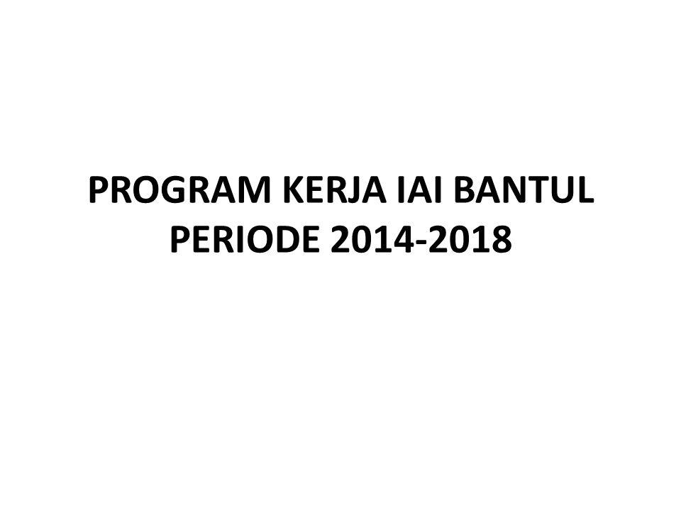 PROGRAM KERJA IAI BANTUL PERIODE 2014-2018
