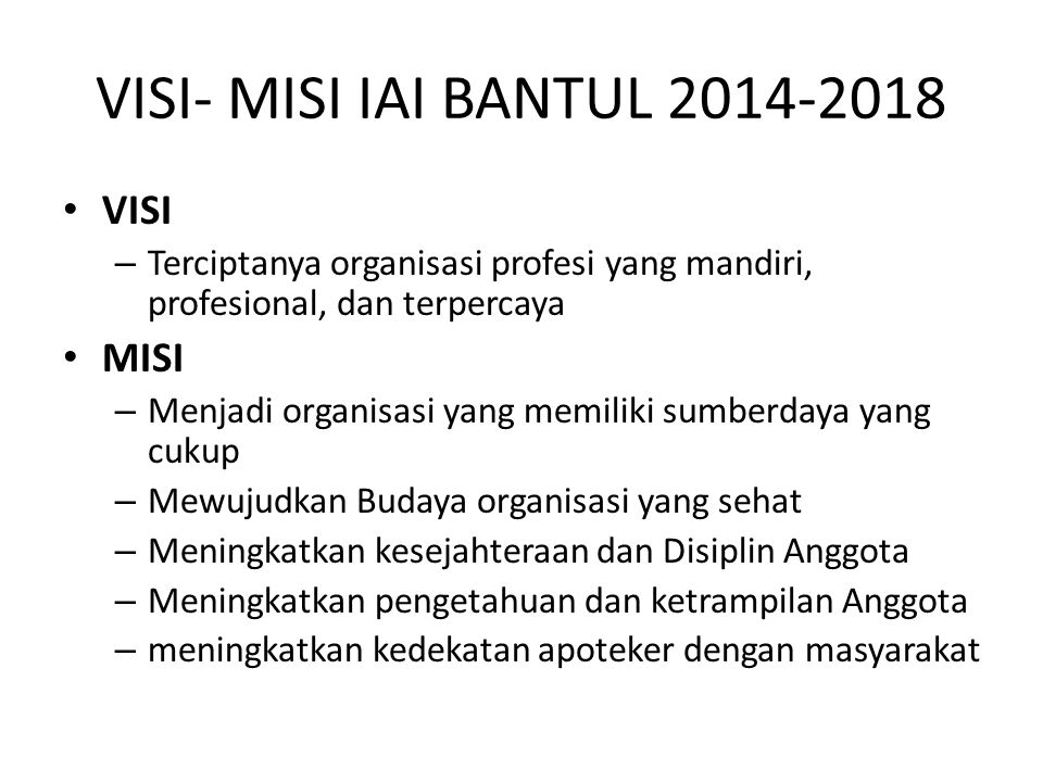 VISI- MISI IAI BANTUL 2014-2018 VISI MISI