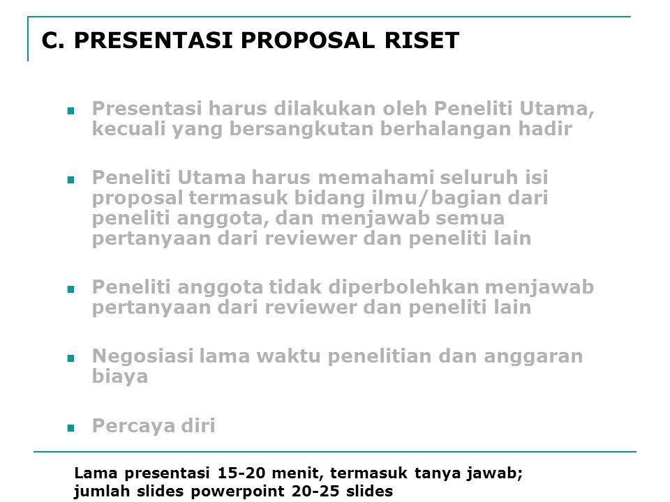 C. PRESENTASI PROPOSAL RISET