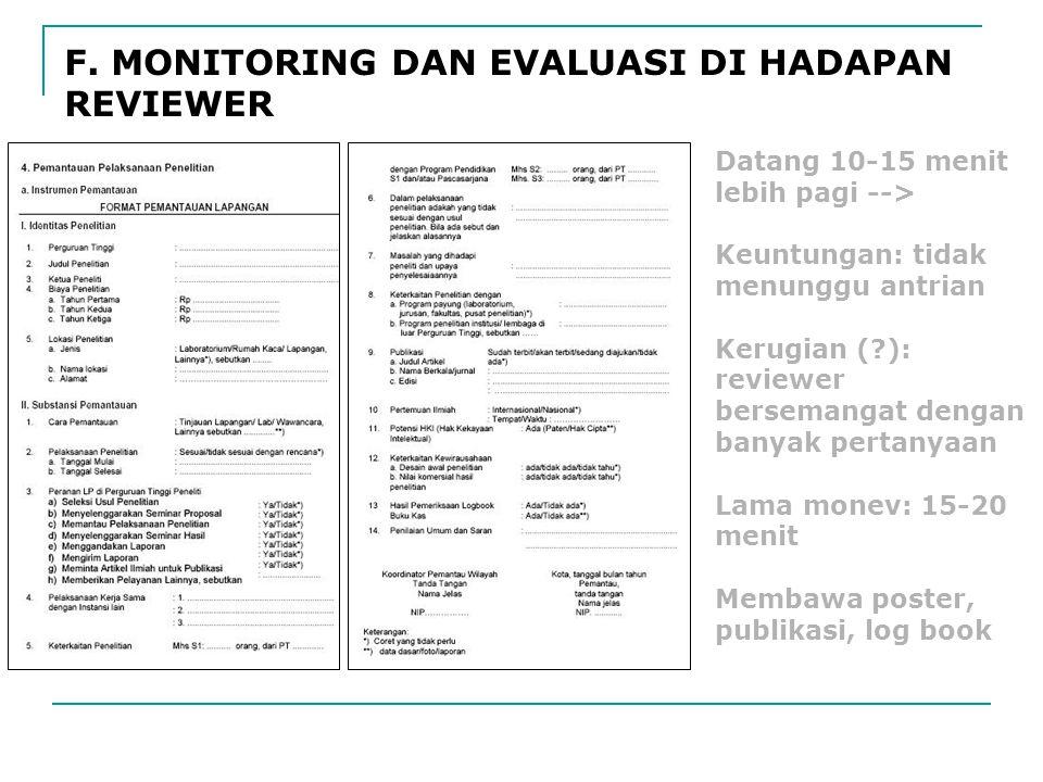 F. MONITORING DAN EVALUASI DI HADAPAN REVIEWER