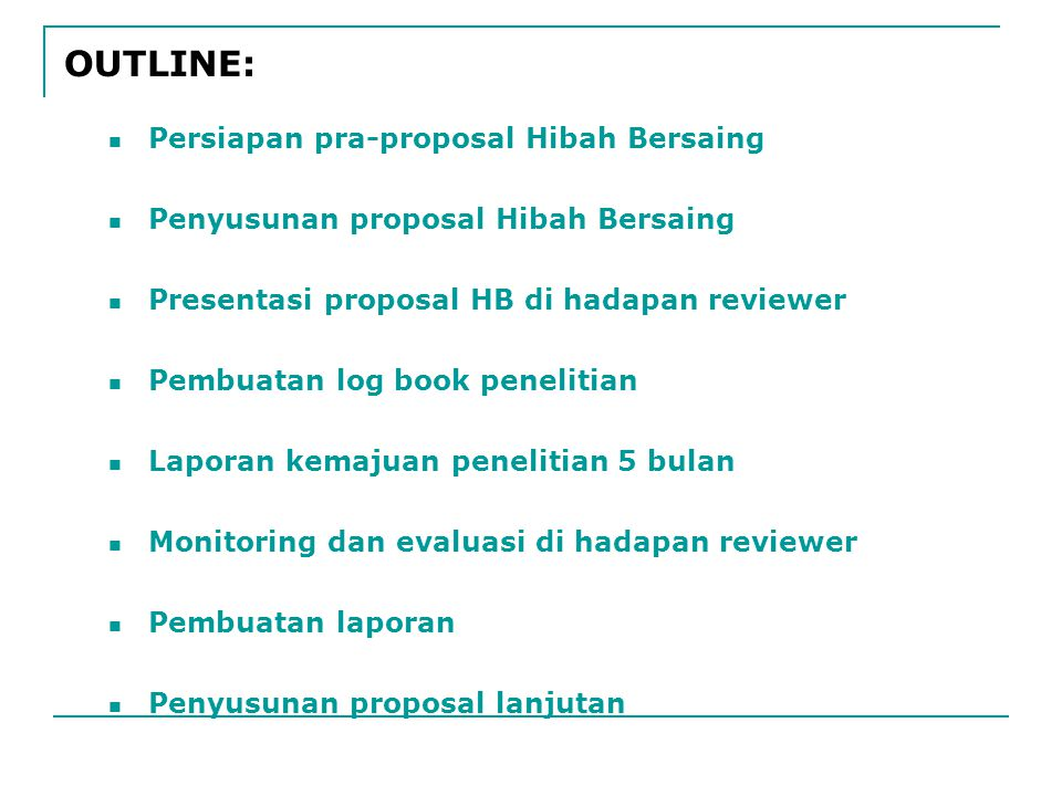 OUTLINE: Persiapan pra-proposal Hibah Bersaing