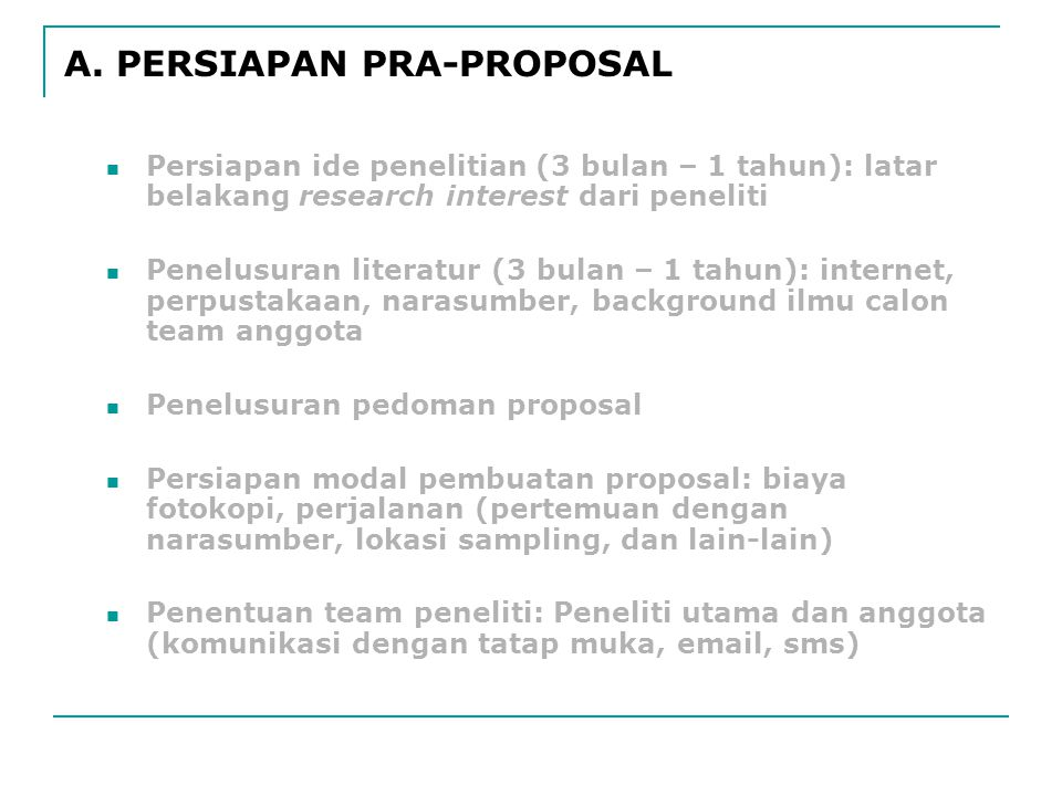 A. PERSIAPAN PRA-PROPOSAL