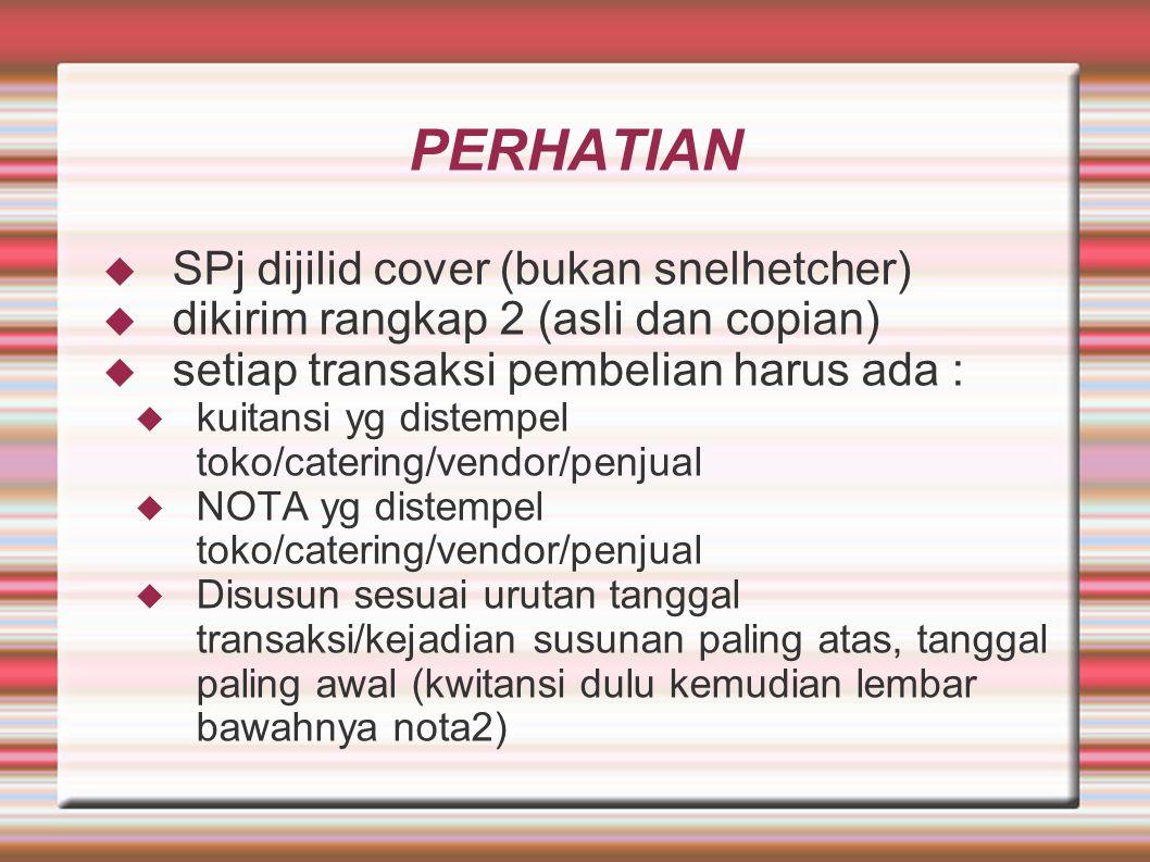 PERHATIAN SPj dijilid cover (bukan snelhetcher)