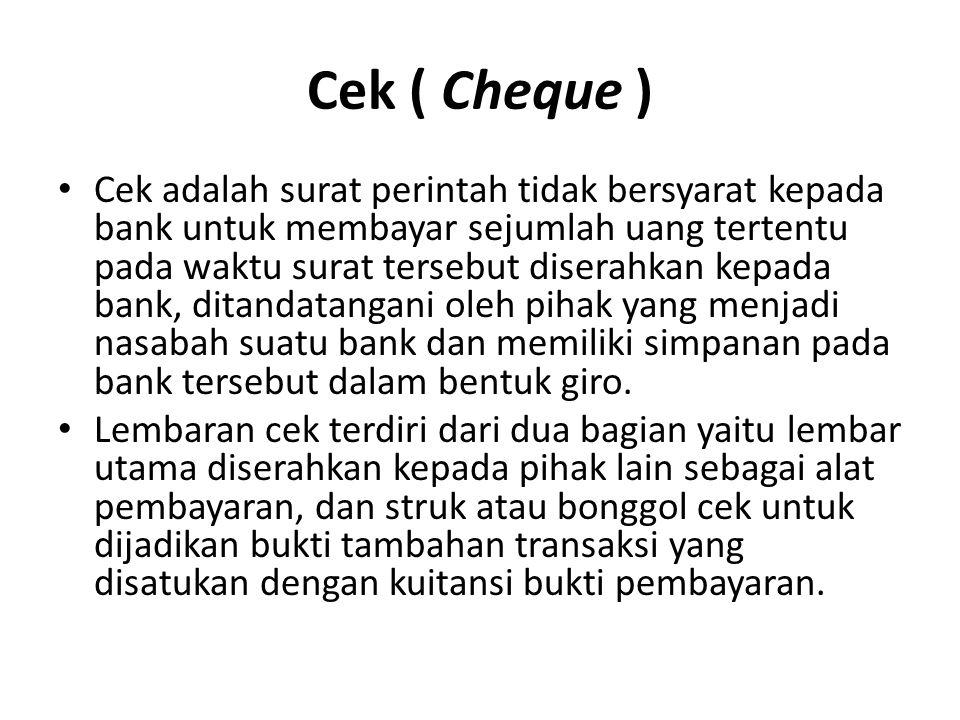 Cek ( Cheque )