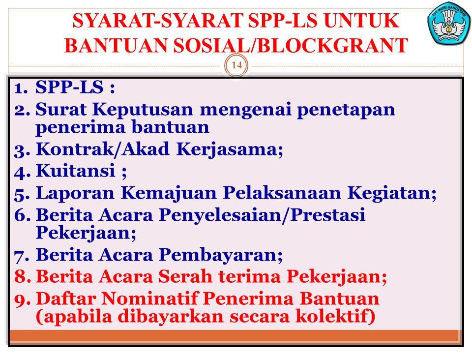 SYARAT-SYARAT SPP-LS UNTUK BANTUAN SOSIAL/BLOCKGRANT