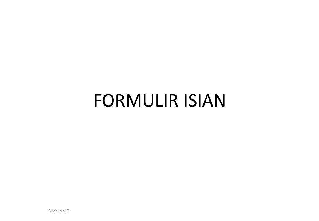 FORMULIR ISIAN