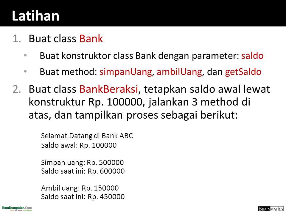 Latihan Buat class Bank