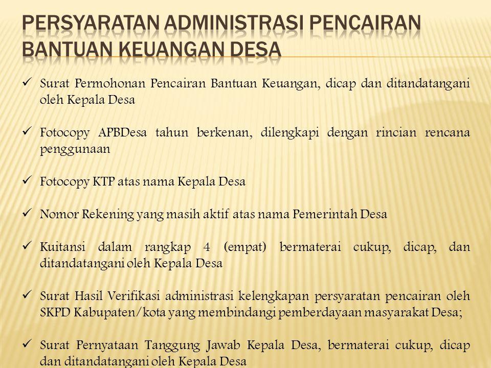 Persyaratan administrasi pencairan bantuan keuangan DESA