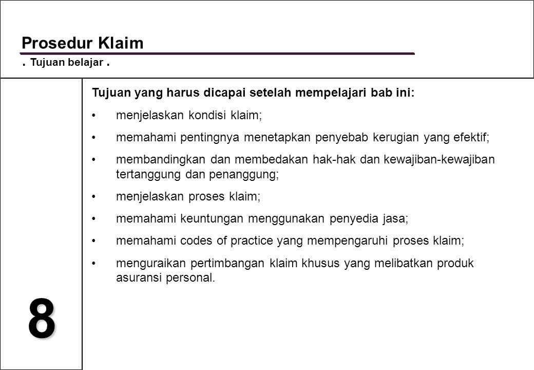 8 Prosedur Klaim . Tujuan belajar .
