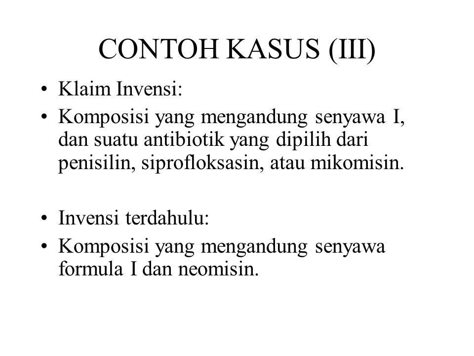 CONTOH KASUS (III) Klaim Invensi: