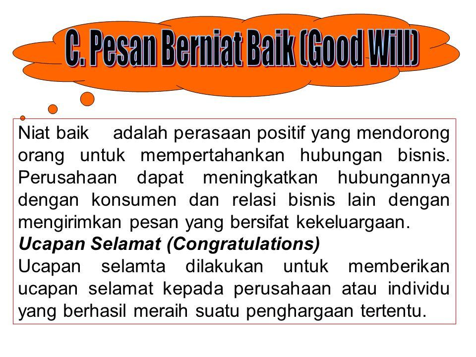 C. Pesan Berniat Baik (Good Will)