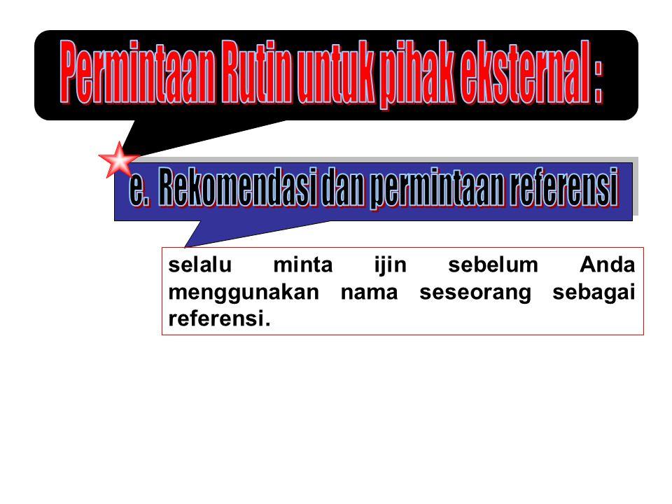 Permintaan Rutin untuk pihak eksternal :