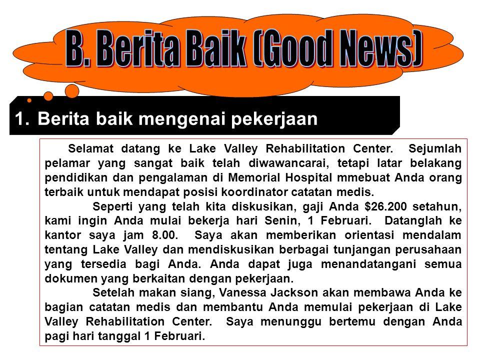 B. Berita Baik (Good News)