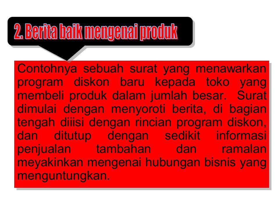 2. Berita baik mengenai produk