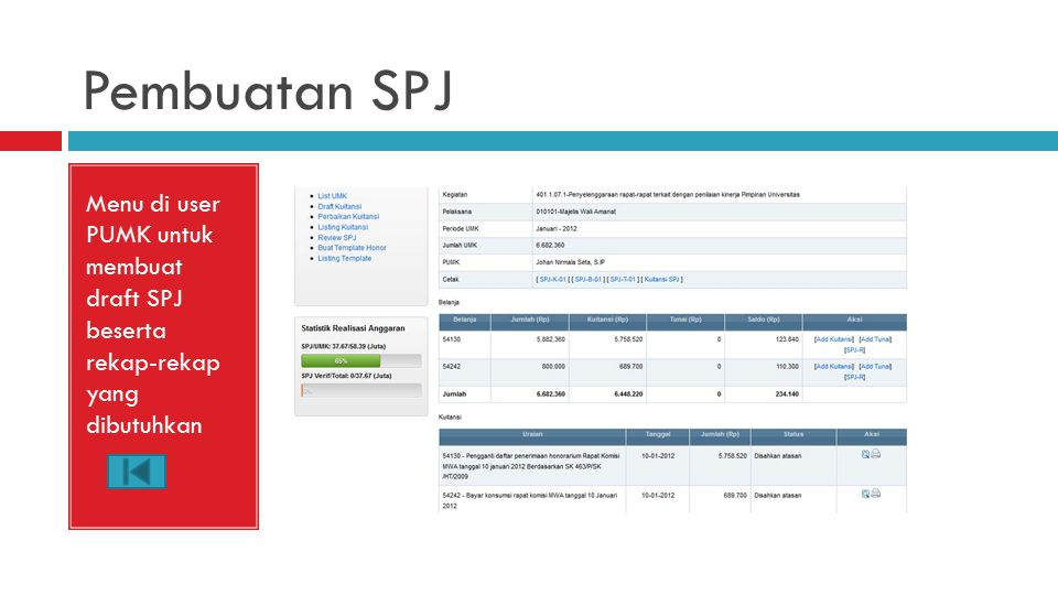 Pembuatan SPJ Menu di user PUMK untuk membuat draft SPJ beserta rekap-rekap yang dibutuhkan.
