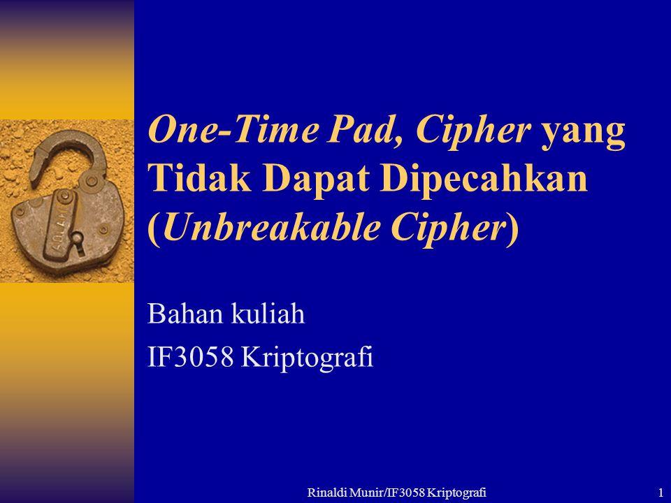 One-Time Pad, Cipher yang Tidak Dapat Dipecahkan (Unbreakable Cipher)