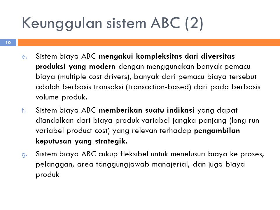 Keunggulan sistem ABC (2)