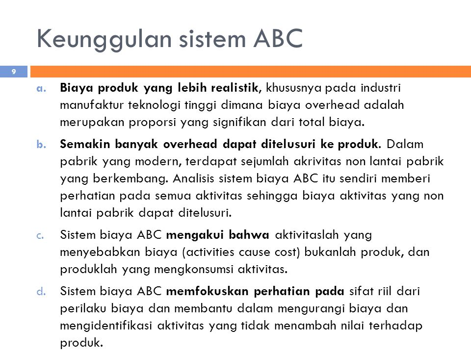 Keunggulan sistem ABC