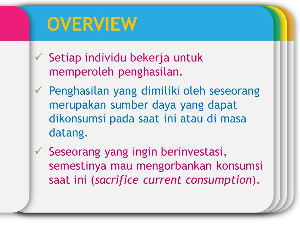 OVERVIEW Setiap individu bekerja untuk memperoleh penghasilan.