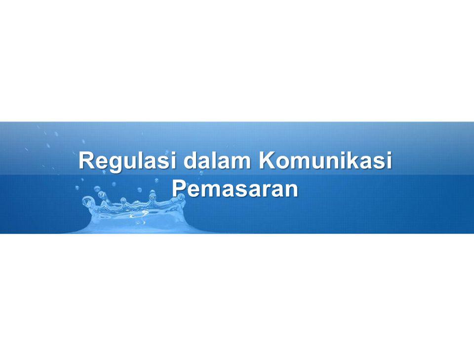 Regulasi dalam Komunikasi Pemasaran