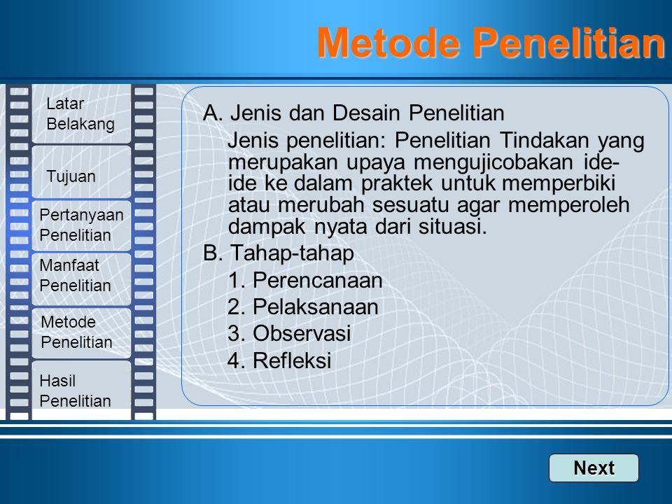 Metode Penelitian A. Jenis dan Desain Penelitian