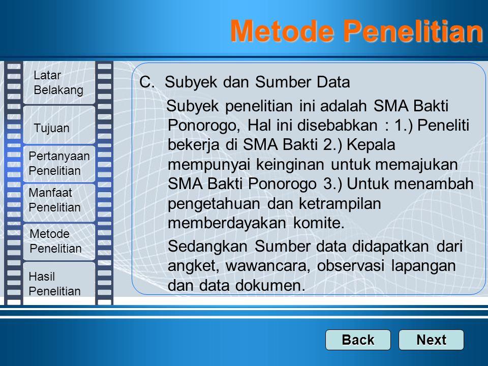 Metode Penelitian C. Subyek dan Sumber Data