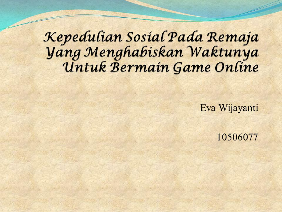 Kepedulian Sosial Pada Remaja Yang Menghabiskan Waktunya Untuk Bermain Game Online
