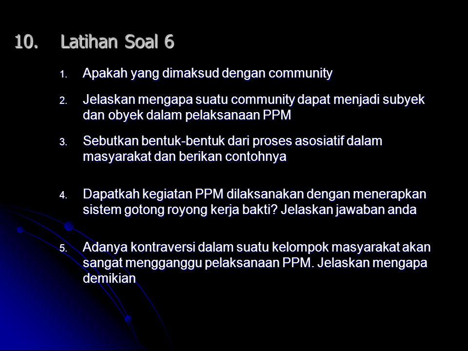 10. Latihan Soal 6 Apakah yang dimaksud dengan community
