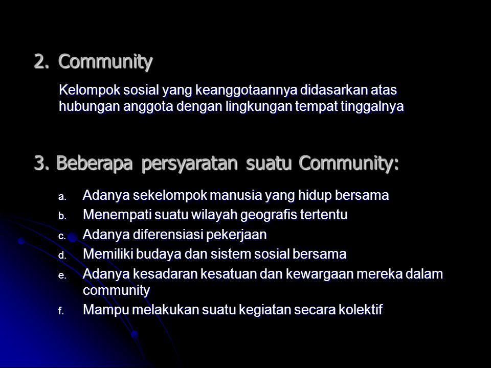 3. Beberapa persyaratan suatu Community: