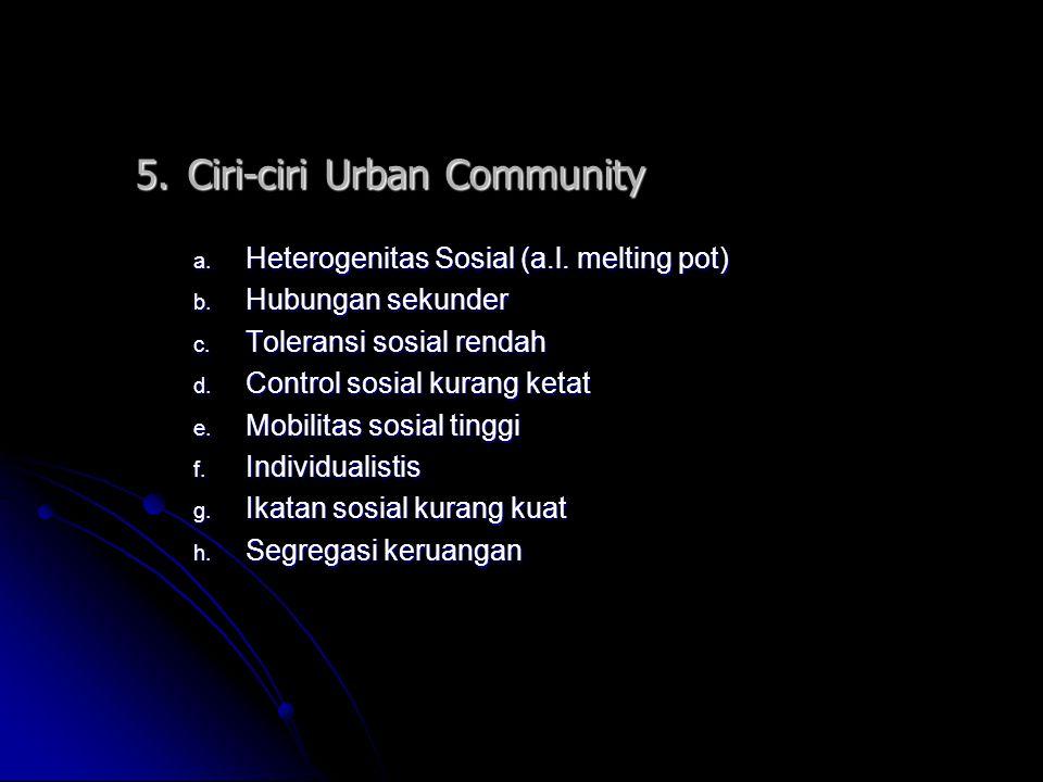 5. Ciri-ciri Urban Community