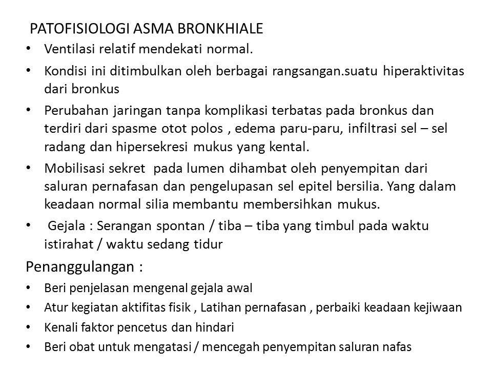 PATOFISIOLOGI ASMA BRONKHIALE