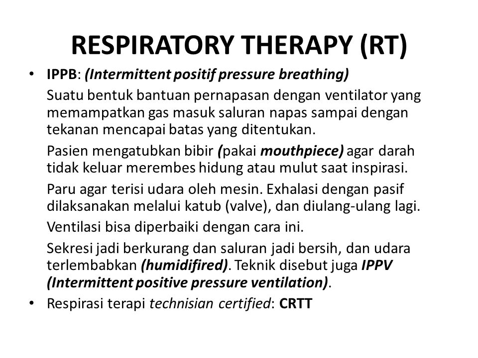 RESPIRATORY THERAPY (RT)