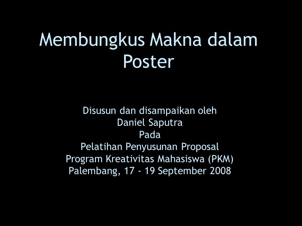 Membungkus Makna dalam Poster