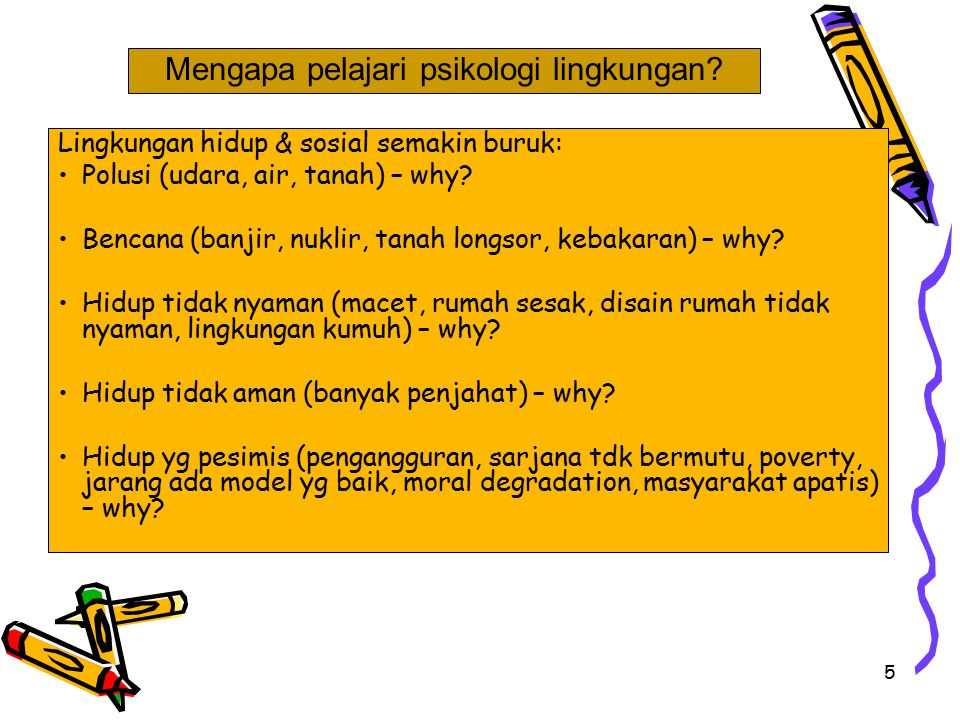 Mengapa pelajari psikologi lingkungan