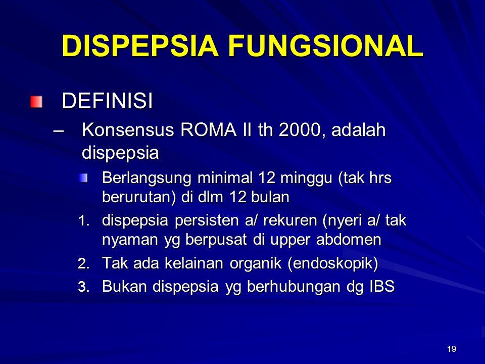 DISPEPSIA FUNGSIONAL DEFINISI
