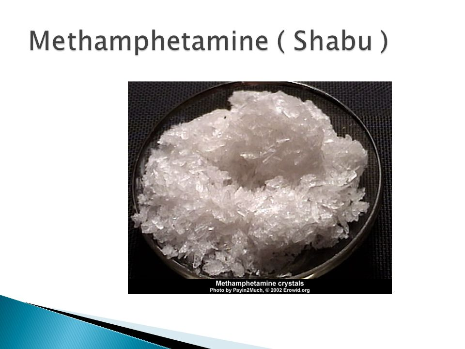 Methamphetamine ( Shabu )
