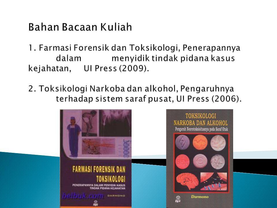 Bahan Bacaan Kuliah 1. Farmasi Forensik dan Toksikologi, Penerapannya