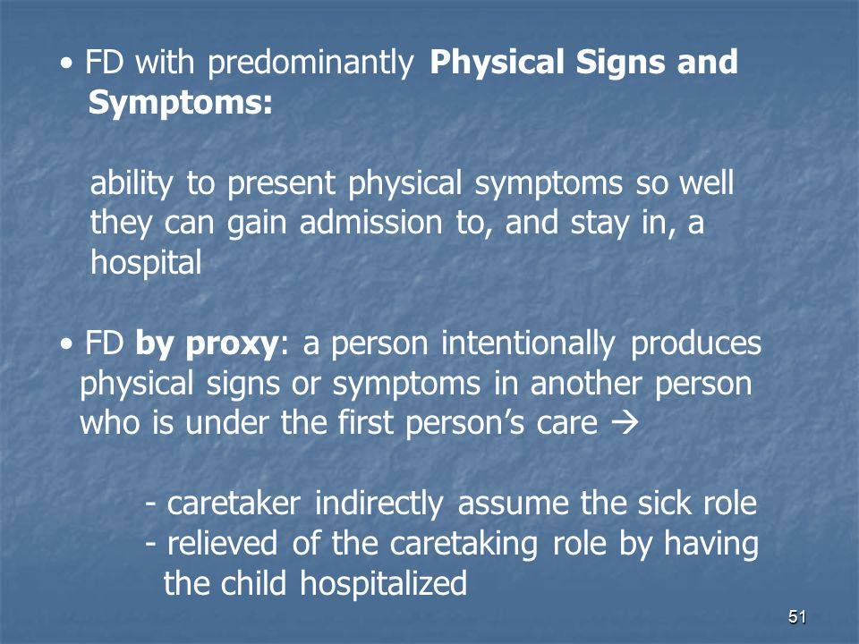FD with predominantly Physical Signs and
