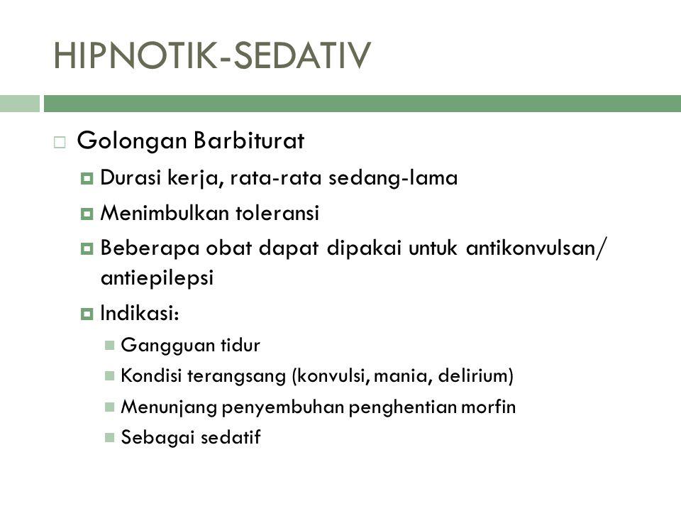 HIPNOTIK-SEDATIV Golongan Barbiturat