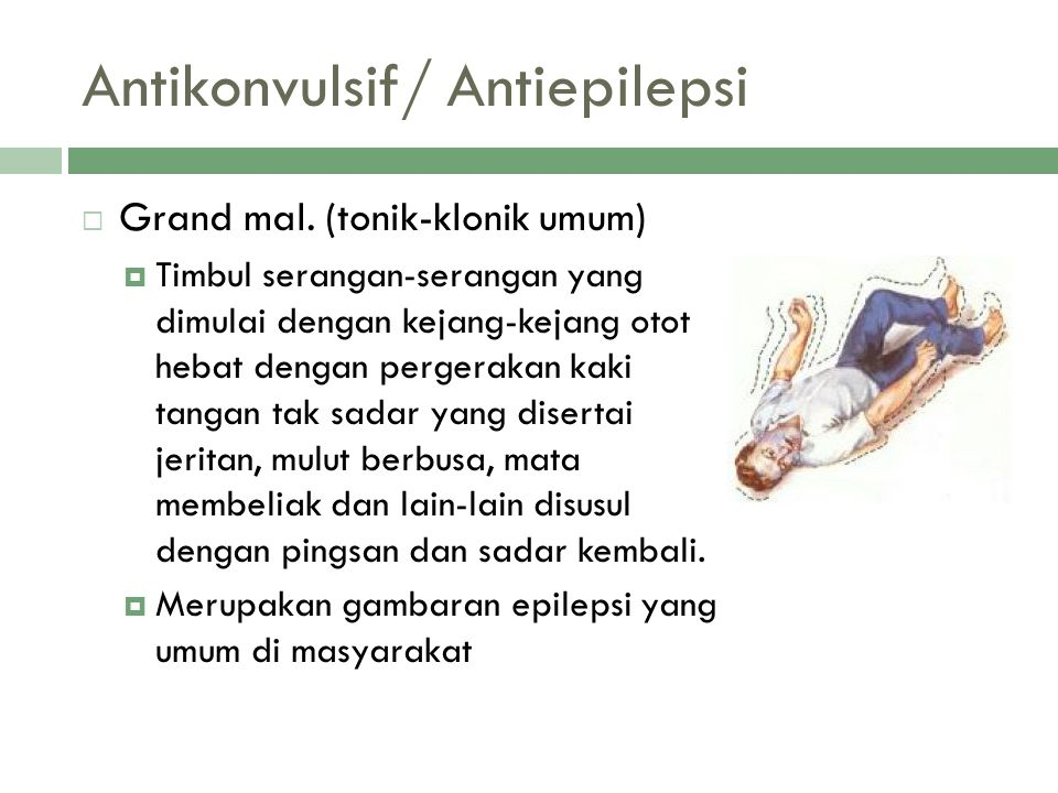 Antikonvulsif/ Antiepilepsi