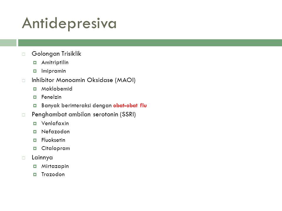 Antidepresiva Golongan Trisiklik Inhibitor Monoamin Oksidase (MAOI)