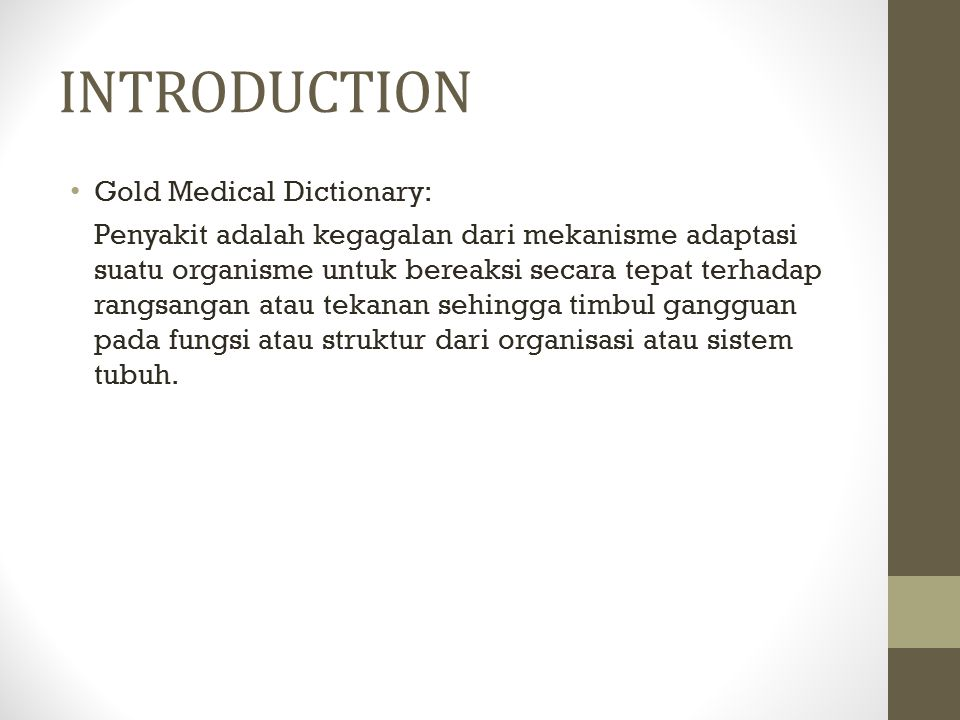 INTRODUCTION Gold Medical Dictionary: