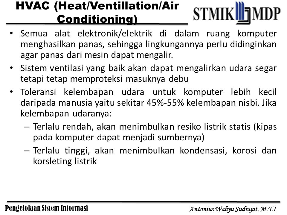 HVAC (Heat/Ventillation/Air Conditioning)