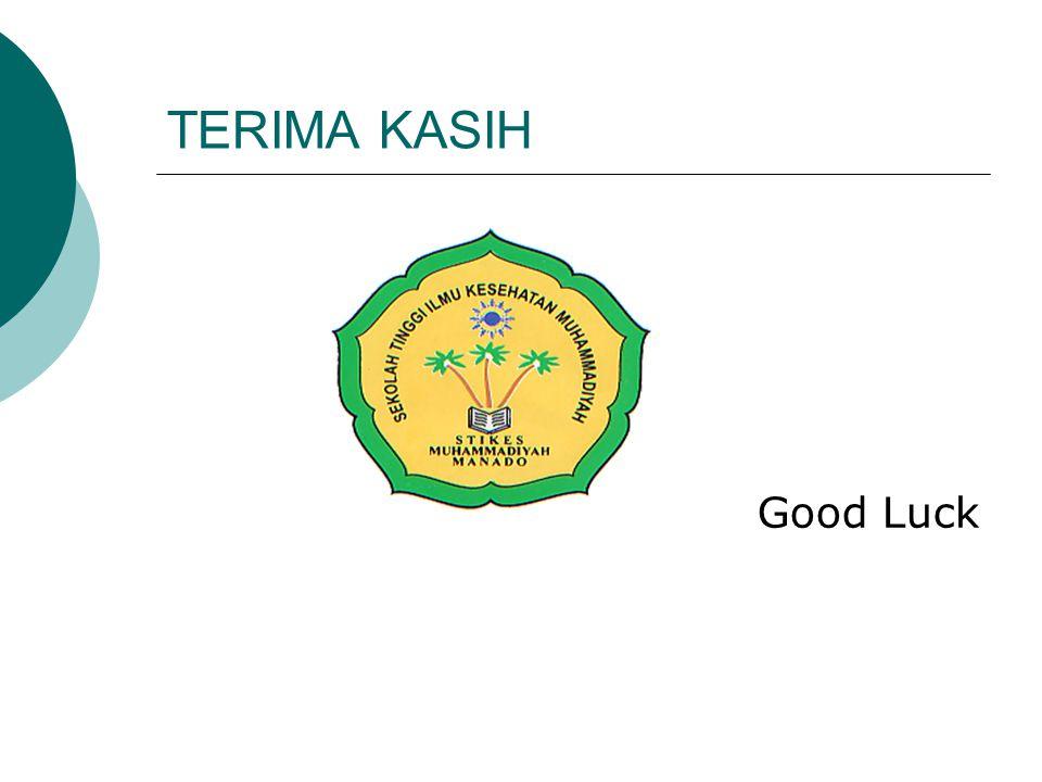 TERIMA KASIH Good Luck