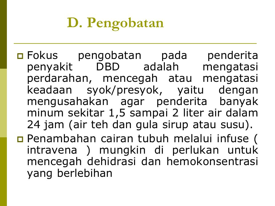 D. Pengobatan