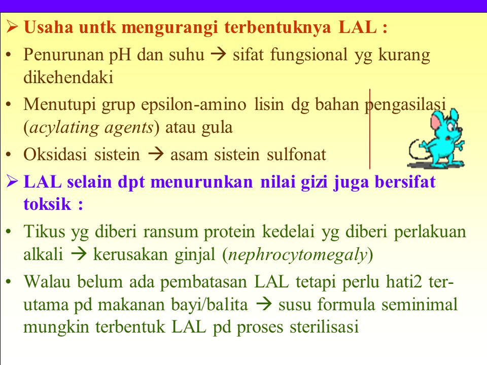 Usaha untk mengurangi terbentuknya LAL :
