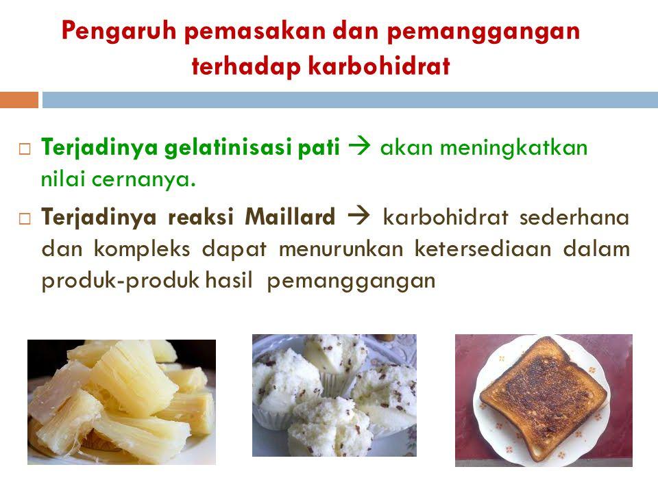 Pengaruh pemasakan dan pemanggangan terhadap karbohidrat