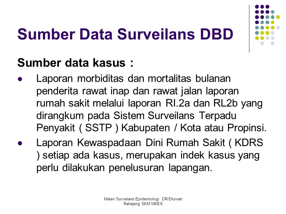 Sumber Data Surveilans DBD