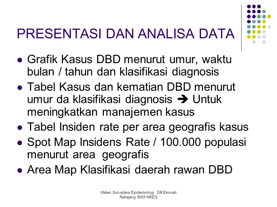 PRESENTASI DAN ANALISA DATA